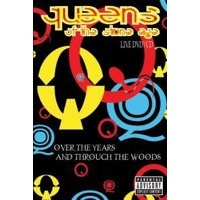 Queens of the Stone Age: Over the Years and Through the Woods (CD/DVD)
